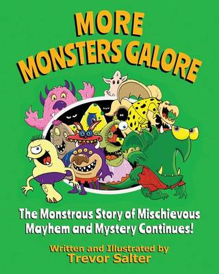More Monsters Galore (Paperback)