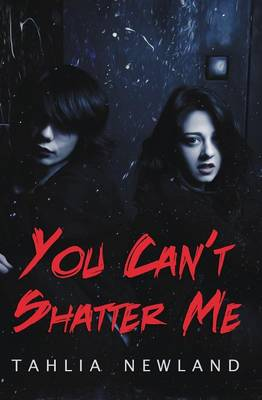 You Can't Shatter Me (Paperback)