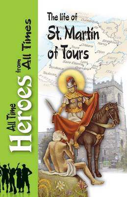 The Life of St Martin of Tours (Paperback)