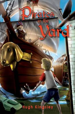 Pirates in the Yard (Paperback)