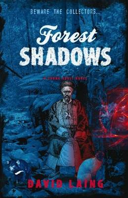 Forest Shadows: Beware the Collectors (Paperback)