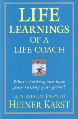 Life Learnings of a Life Coach (Paperback)