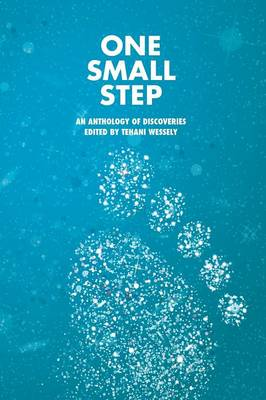 One Small Step: An Anthology of Discoveries (Paperback)