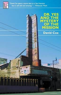 Dr Yes and the Mystery of the Mission (Paperback)