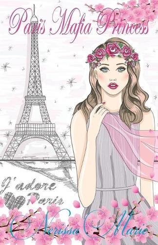 Paris Mafia Princess - Chick Lit / Romantic Comedy / Romance Novels 1 (Paperback)