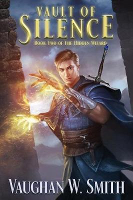 Vault of Silence - Hidden Wizard 2 (Paperback)