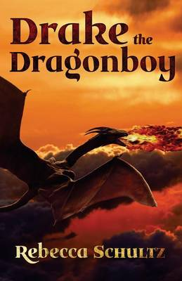Drake the Dragonboy (Paperback)