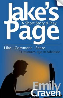 Jake's Page: A Short Story & Play (Paperback)