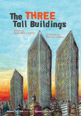 The Three Tall Buildings (Paperback)