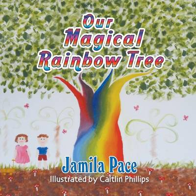 Our Magical Rainbow Tree (Paperback)