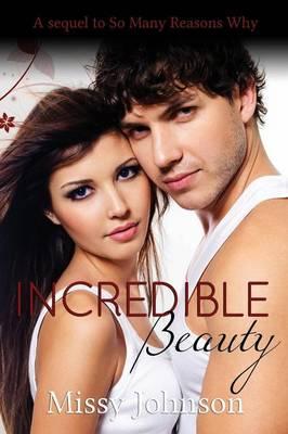 Incredible Beauty (Paperback)