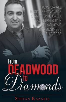 From Deadwood to Diamonds: How small business owners can come back from (Paperback)