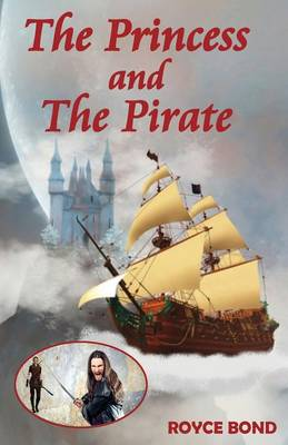 The Princess and The Pirate (Paperback)