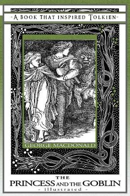The Princess and the Goblin - Illustrated (Paperback)
