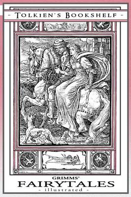 Grimms' Fairytales - Illustrated (Paperback)