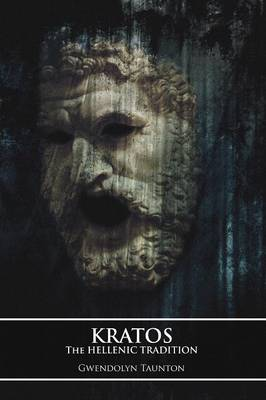 Kratos: The Hellenic Tradition (Paperback)
