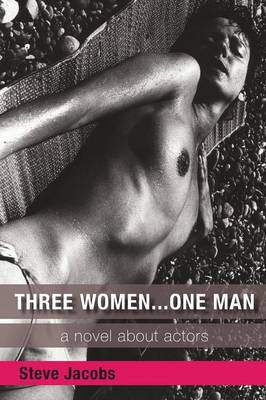 Three Women... One Man (Paperback)