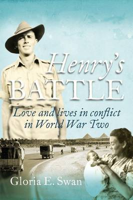 Henry's Battle: Love and Lives in Conflict in World War Two. (Paperback)
