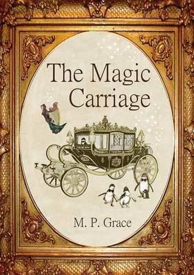 The Magic Carriage (Paperback)