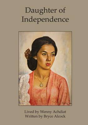 Daughter of Independence (Paperback)