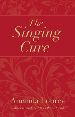The Singing Cure (Paperback)
