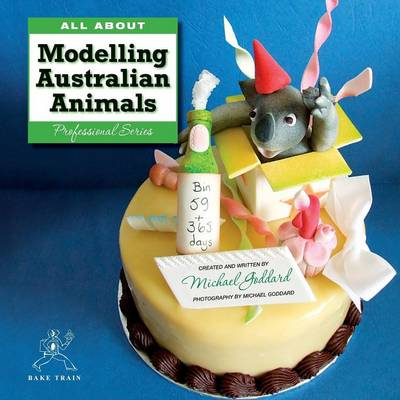 All about Modelling Australian Animals (Paperback)