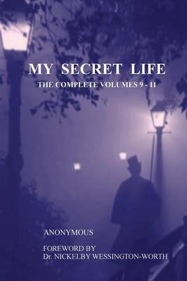 My Secret Life: The Complete Volumes 9-11 (Paperback)