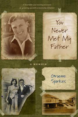 You Never Met My Father: A Memoir (Paperback)
