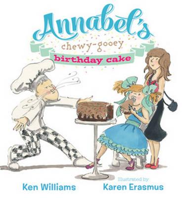 Annabels CHEWY-GOOEY birthday cake (Hardback)