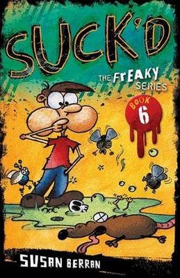 Suck'd: Freaky Series Book 6 (Paperback)