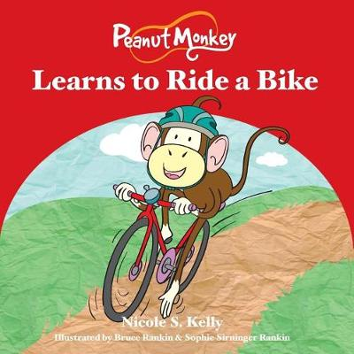 Peanut Monkey Learns to Ride a Bike (Paperback)