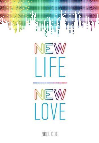 New Life New Love (Paperback)