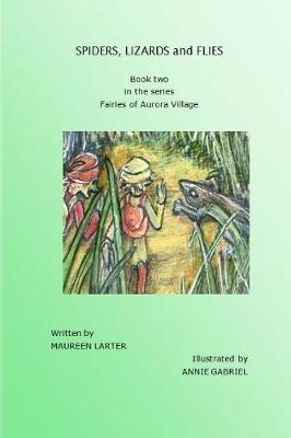 Spiders, Lizards and Flies (Paperback)