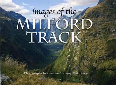 Images of the Milford Track (Hardback)