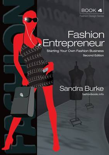 Fashion Entrepreneur 2ed: Starting Your Own Fashion Business (Paperback)