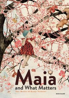 Maia and What Matters (Hardback)