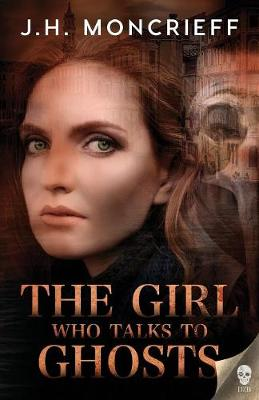 The Girl Who Talks to Ghosts - Ghostwriters 2 (Paperback)