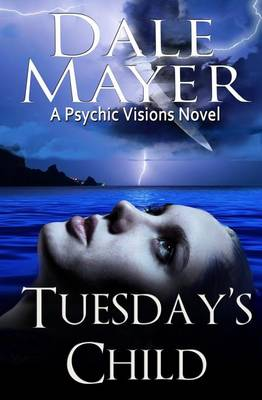 Tuesday's Child - Psychic Visions 1 (Paperback)
