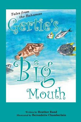 Gertie's Big Mouth (Paperback)