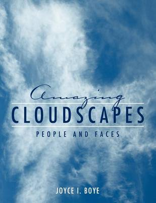Amazing Cloudscapes: People and Faces (Paperback)
