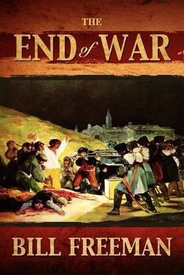 The End of War (Paperback)