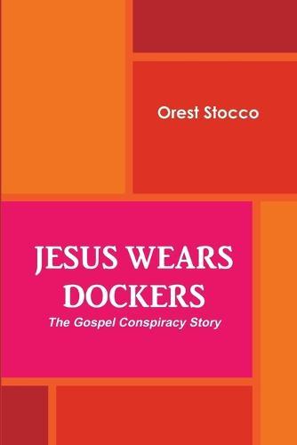 Jesus Wears Dockers (Paperback)