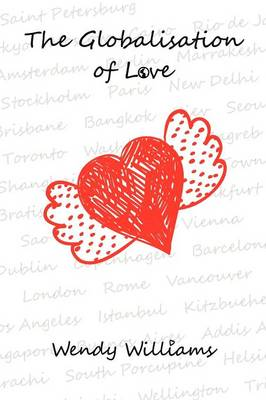 The Globalisation of Love (Paperback)