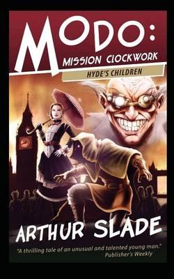 Hyde's Children - Modo: Mission Clockwork 1 (Paperback)