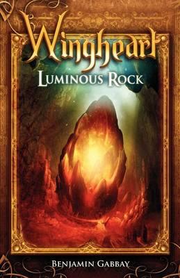Wingheart: Luminous Rock (Paperback)