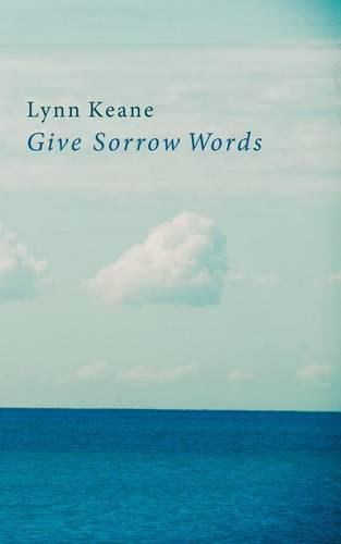 Give Sorrow Words (Paperback)