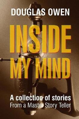 Inside My Mind - Volume I (Paperback)
