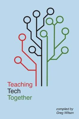 Teaching Tech Together (Paperback)