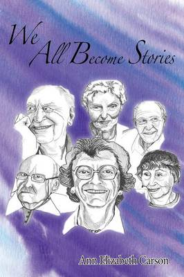 We All Become Stories (Paperback)