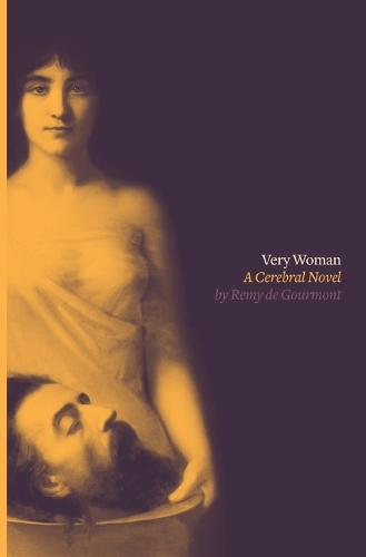 Very Woman (Sixtine): A Cerebral Novel (Paperback)